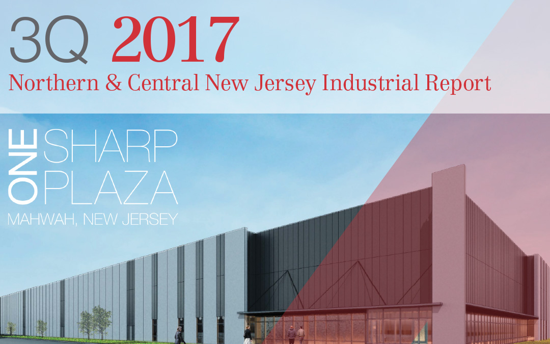 NAI James E. Hanson Releases Third Quarter 2017 Northern & Central New Jersey Industrial Market Report