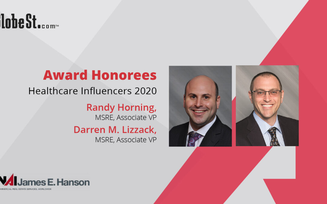 NAI James E. Hanson's Team Lizzack-Horning Named to GlobeSt. Real Estate Forum's Influencers in Healthcare List for Second Consecutive Time