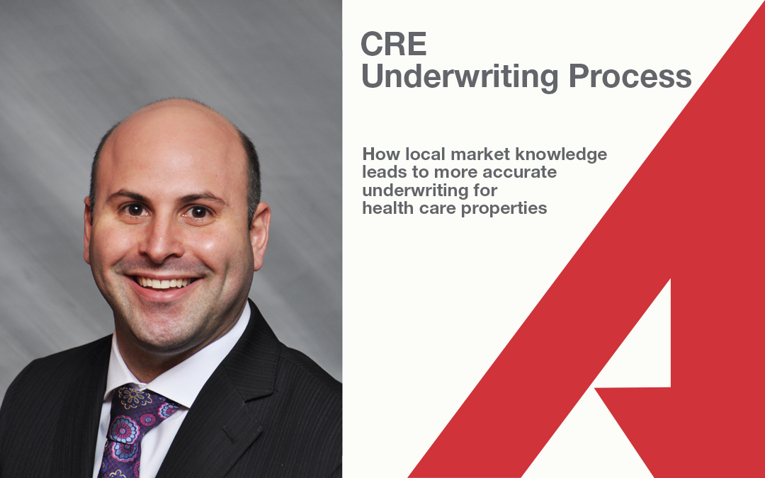 How Local Market Knowledge Leads to More Accurate Underwriting for Health Care Properties